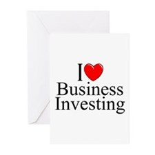 """I Love (Heart) Business Investing"" Greeting Cards"