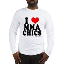 I LOVE MMA CHICS Long Sleeve T-Shirt