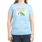 CAFFEINE MONSTER Women's Light T-Shirt