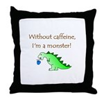 CAFFEINE MONSTER Throw Pillow