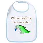 CAFFEINE MONSTER Bib