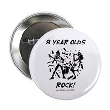 "8 Year Olds Rock 2.25"" Button"