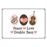 Peace Love Double Bass Banner
