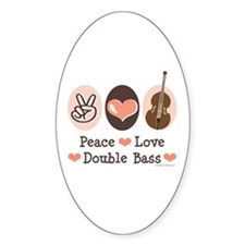 Peace Love Double Bass Oval Decal