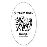 9 Year Olds Rock Oval Decal