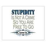 Stupid Criminals Small Poster
