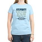 Stupid Criminals Women's Light T-Shirt