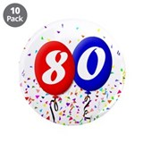 "80th Birthday 3.5"" Button (10 pack)"