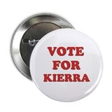 "Vote for KIERRA 2.25"" Button (10 pack)"