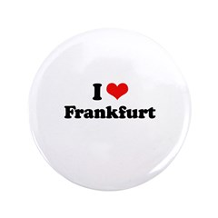 "I love Frankfurt 3.5"" Button"