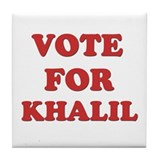 Vote for KHALIL Tile Coaster
