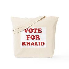 Vote for KHALID Tote Bag