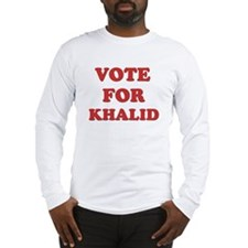 Vote for KHALID Long Sleeve T-Shirt