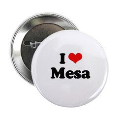 "I love Mesa 2.25"" Button"