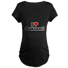 I love Oakland Maternity Dark T-Shirt