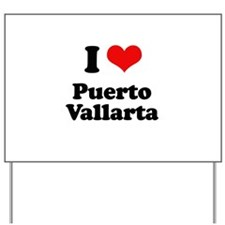 I love Puerto Vallarta Yard Sign