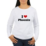 I love Phoenix Women's Long Sleeve T-Shirt