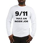 911 Was An Inside Job Long Sleeve T-Shirt