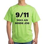 911 Was An Inside Job Green T-Shirt
