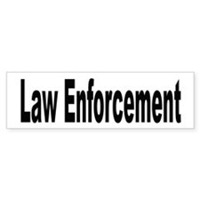 Law Enforcement Bumper Bumper Sticker