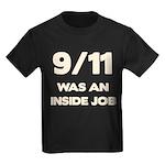 911 Was An Inside Job Kids Dark T-Shirt