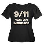 911 Was An Inside Job Women's Plus Size Scoop Neck