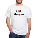 I Love Morgan White T-Shirt