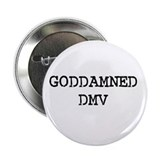 "GODDAMNED DMV 2.25"" Button (10 pack)"