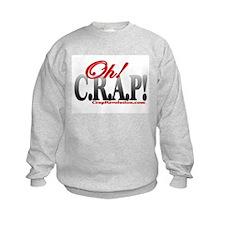 CRAP! TEE Sweatshirt