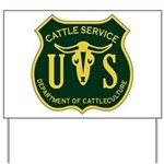 US Cattle Service Yard Sign