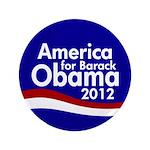 America for Barack Obama 2012 Big Button