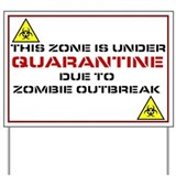 Zombie Quarantine Sign