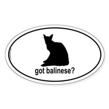 Got Balinese? Oval Decal