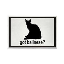 Got Balinese? Rectangle Magnet