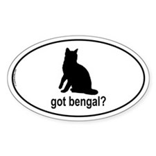 Got Bengal? Oval Decal