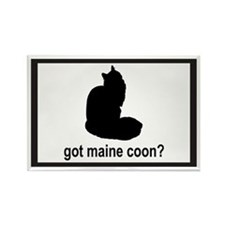 Got Maine Coon? Rectangle Magnet