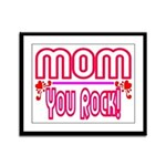 Mom You Rock Framed Panel Print