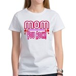 Mom You Rock Women's T-Shirt