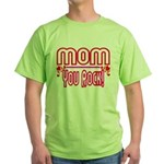 Mom You Rock Green T-Shirt