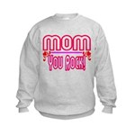 Mom You Rock Kids Sweatshirt