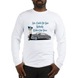 No Free Rides Lead Sled Long Sleeve T-Shirt