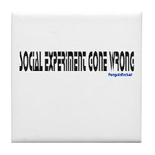 Social Gone Wrong Tile Coaster