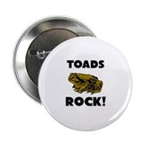 "Toads Rock! 2.25"" Button"