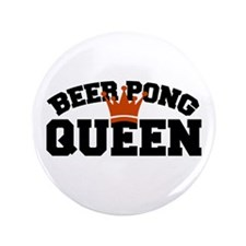 "BEER PONG QUEEN ORANGE 3.5"" Button"