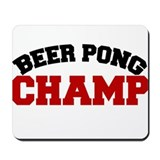 BEER PONG CHAMP Mousepad