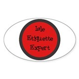 Isle Etiquette Expert Oval Decal