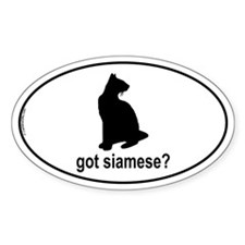 Got Siamese? Oval Decal