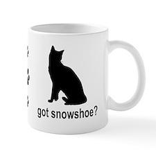 Got Snowshoe? Mug