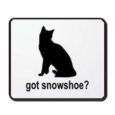 Got Snowshoe? Mousepad