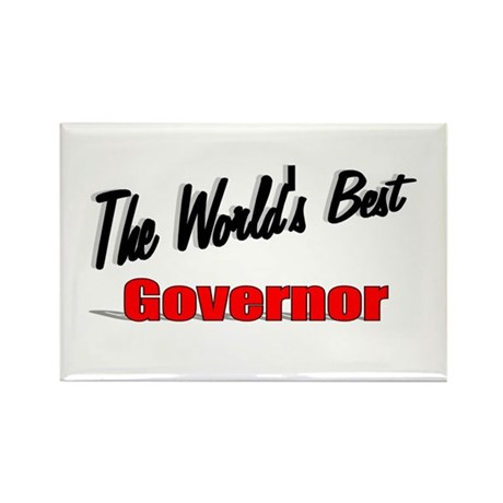 """The World's Best Governor"" Rectangle Magnet (10 p"